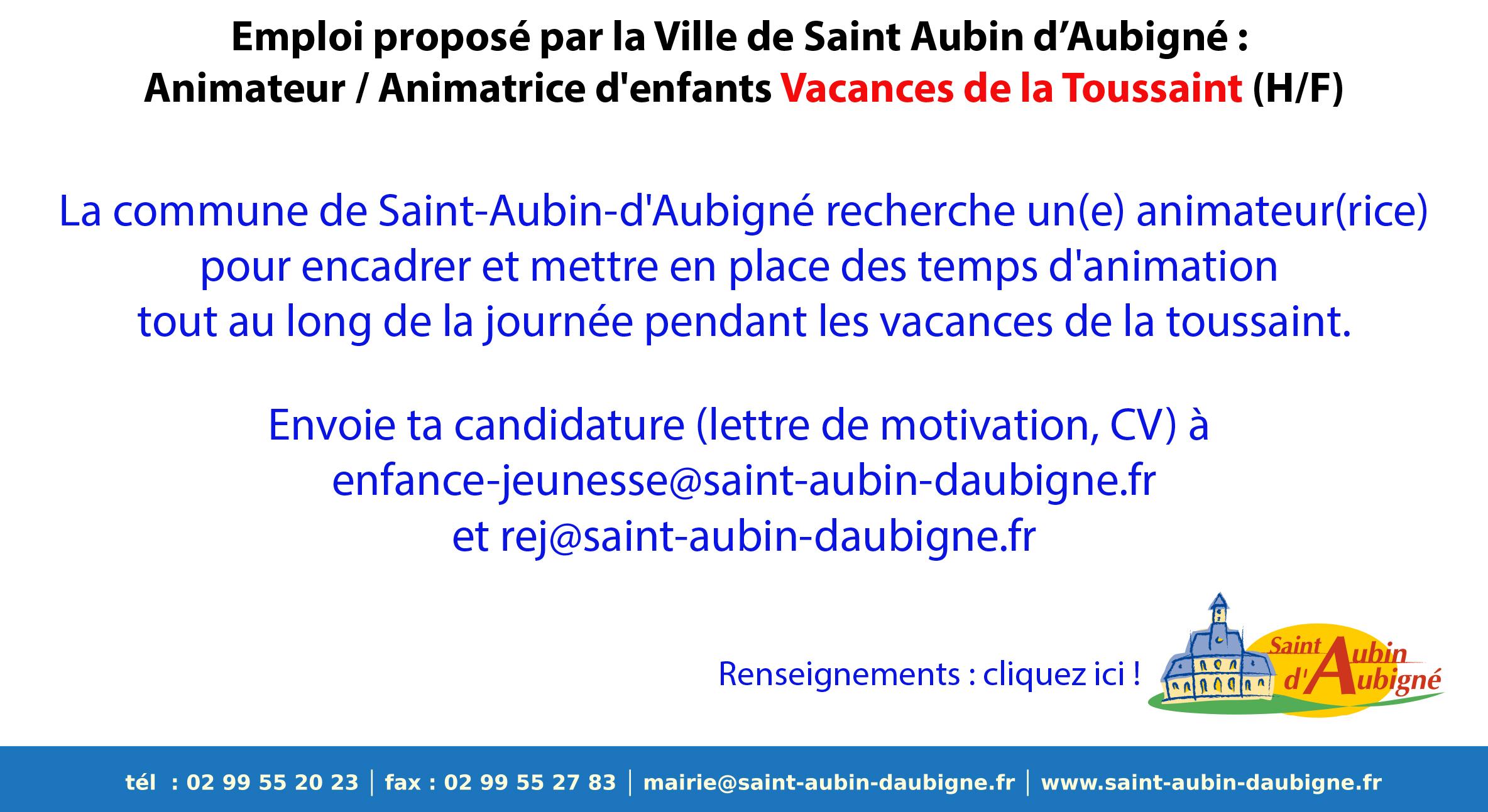 Emploi proposé par la Ville de Saint Aubin d'Aubigné : Animateur / Animatrice d'enfants Vacances de la toussaint (H/F)